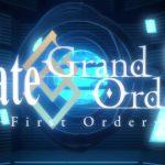 【アニメ感想】Fate/Grand Order – First Order-【前編】