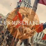 映画「レ・ミゼラブル」の感想。壮大な愛がテーマのミュージカル映画。