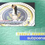 2019年2月7日「subpoena」